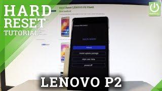 LENOVO P2 P2a42 HARD RESET / Bypass Screen Lock / Master Reset