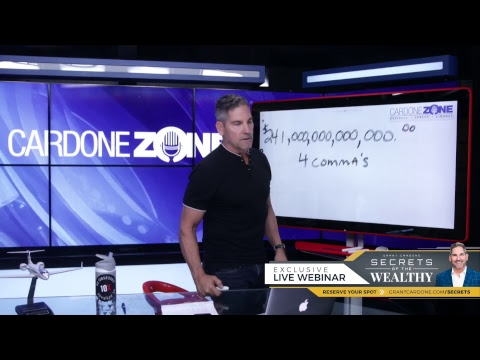 Secrets of the Wealthy - Cardone Zone  - Grant Cardone