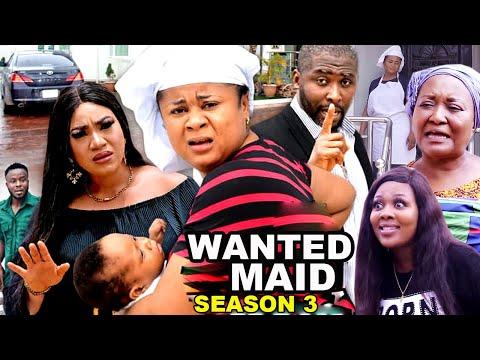 WANTED MAID SEASON 3 (Trending  New Movie Full HD)Uju Okoli 2021 Latest Nigerian New Nollywood Movie