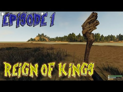 Reign of Kings - Stealing Bases (Episode 1)