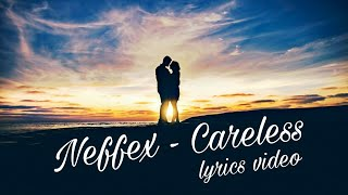 Download Lagu Neffex - careless (copyright free) [lyrics video] mp3