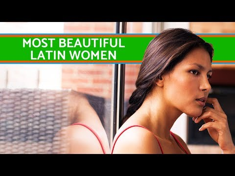 The most beautiful women of Latin America