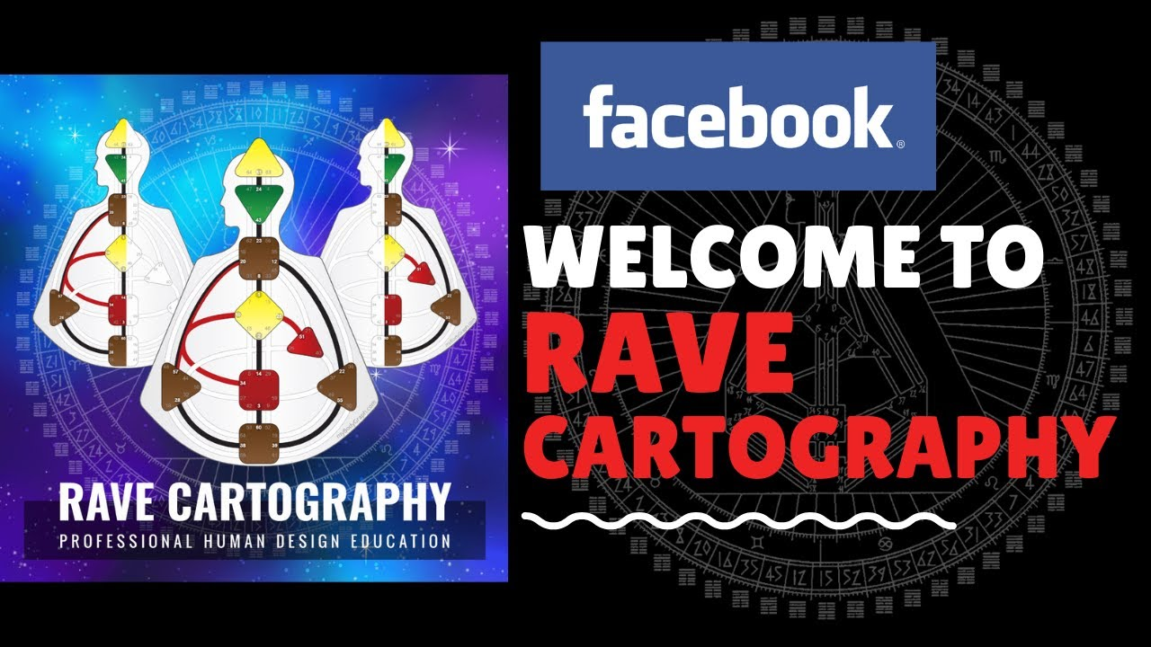 Welcome to the Rave Cartography Human Design System FB Group