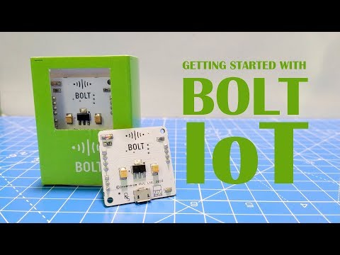 Getting started with Bolt IoT