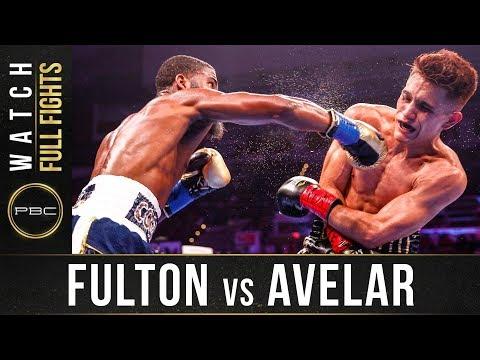 Fulton vs Avelar Full Fight: August 24, 2019 - PBC on FS1