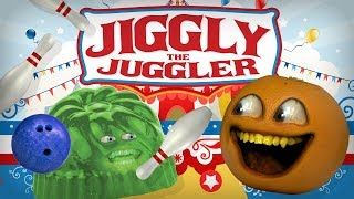 Annoying Orange - Jiggly the Juggler!
