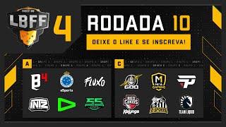 LBFF 4 - Rodada 10 - Grupos B e A | Free Fire