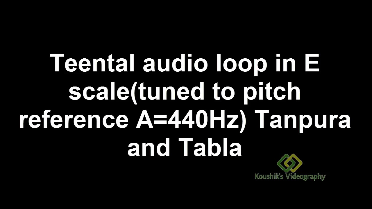 Repeat Teentaal E Scale Tabla and Tanpura audio loop by