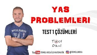 Yaş  Problemleri Test 1  / Test 73
