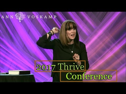 Ann Voskamp - 2017 Thrive Conference