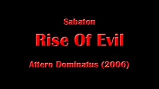 Sabaton - Rise Of Evil (Lyrics English & Deutsch)