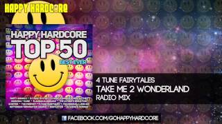 31 4 Tune Fairytales - Take Me 2 Wonderland (Radio Mix)