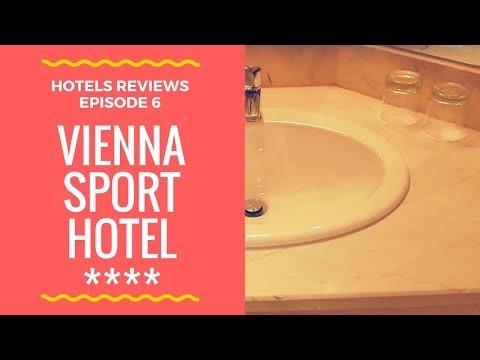 Vienna Sport Hotel, Austria - Hotels Reviews, Episode 6