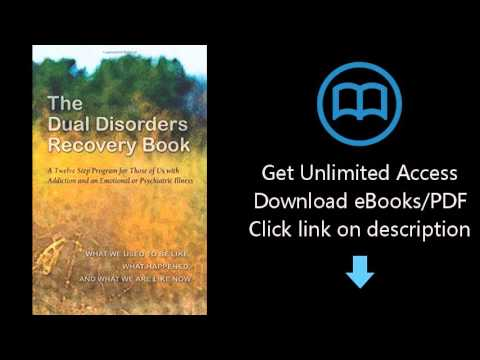 Download The Dual Disorders Recovery Book: A Twelve Step Program for Those of Us with Addiction  PDF