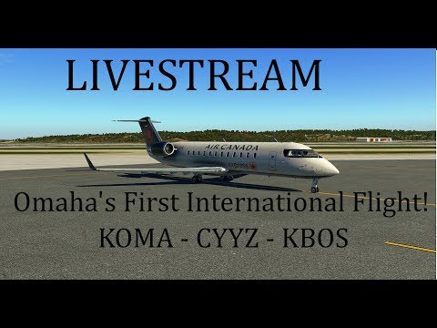 Omaha's First International Flight!! | XP11 | KOMA - CYYZ - KBOS | CRJ2 A320