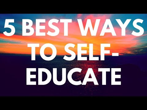 The 5 Best Ways to Self-Educate in 2017 - The Power of Self-Education - Mason Lee