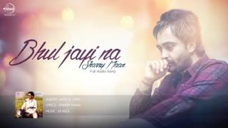 Bhul Jayi Na ( Full Audio Song ) | Sharry Maan | Latest Punjabi Song 2016 | Speed Records