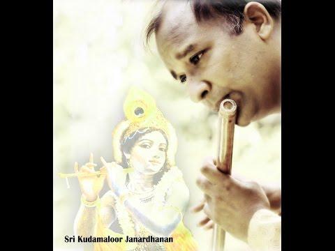 Gopalaka Pahimam - Flute recital by Sri. Kudamaloor Janardanan