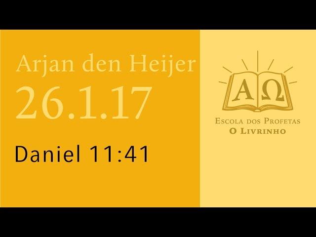 (26.1.17) Daniel 11:41