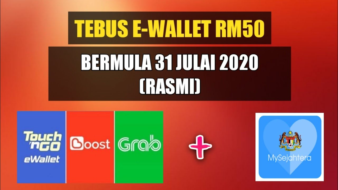 Berita Gembira Tebus E Wallet Rm50 Bermula Esok 31 Julai 2020 Rasmi Penjana Youtube