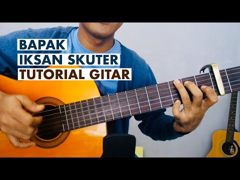 Bapak - Iksan Skuter | Tutorial Gitar