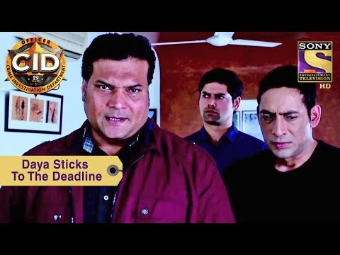 Your Favorite Character | Daya Sticks To The Deadline | CID