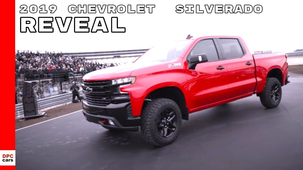 2019 Chevrolet Silverado Reveal At Chevy Truck Centennial ...