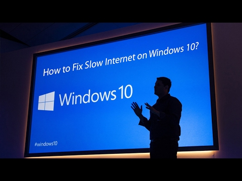 How to Fix Slow Internet on Windows 10 and consume less bandwidth?