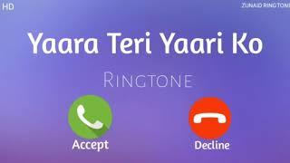 New Ringtone || Yara Teri Yari Ko Ringtone || Hindi sad song ringtone