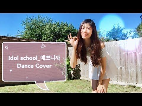 Idol School (아이돌학교)Cause You're Pretty(예쁘니까)Dance Cover