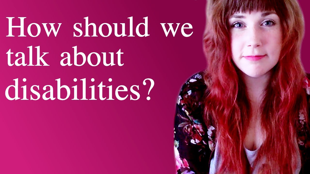Disability Discourse: Talking About Disabilities 101.