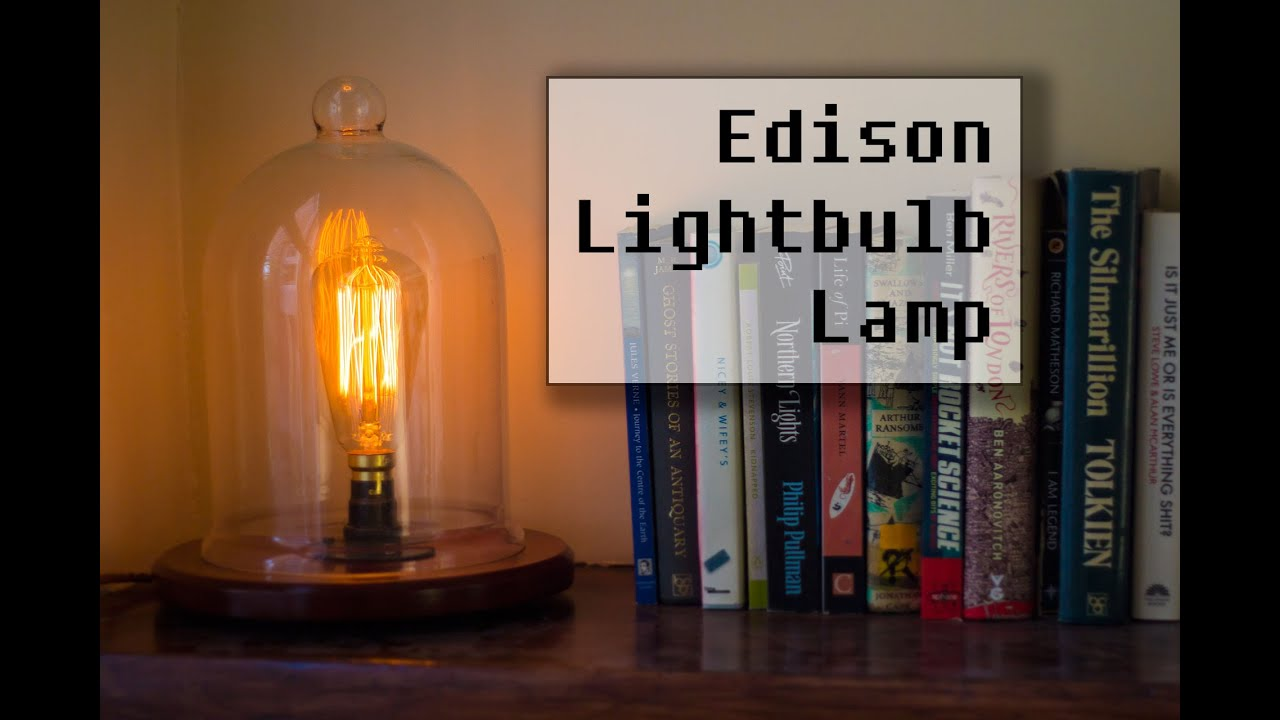 Making a Vintage Edison Bulb Lamp - YouTube