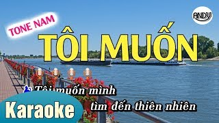 TÔI MUỐN KARAOKE (TONE NAM ) BEAT NHẠC SỐNG 2019 ( TOI MUON KARAOKE ANDY)