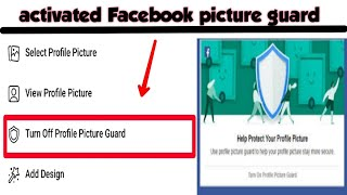 How to Activate Facebook Picture Guard | Working 💯%