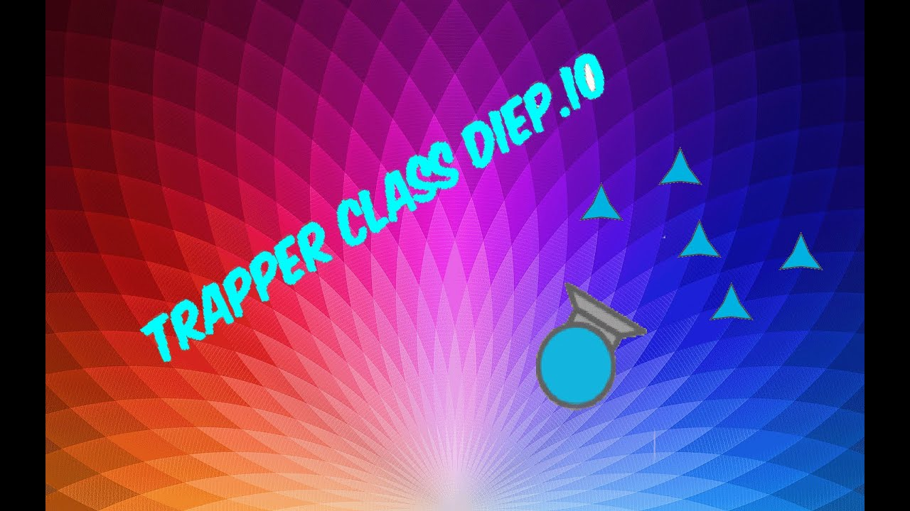 how to become a trapper in diep.io