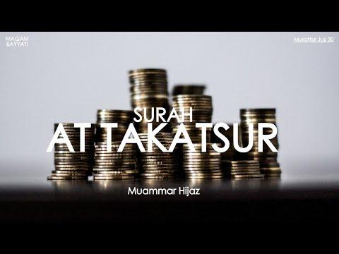 Muammar Hijaz - Murattal Surah At Takatsur (audio Only) - سورة التكاثر