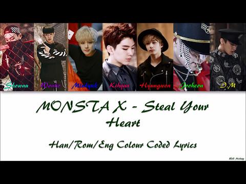 MONSTA X - Steal Your Heart Han/Rom/Eng Colour Coded Lyrics