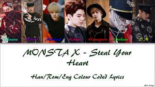 [3.41 MB] MONSTA X - Steal Your Heart Han/Rom/Eng Colour Coded Lyrics
