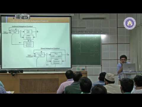 09 Adaptive Control by Dr  Shubhendu Bhasin, IIT Delhi