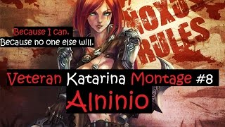 League Of Legends : Alninio | ►Veteran Katarina Montage #8