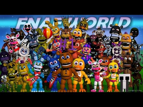 Fnaf World I HAVE ALL CHARACTERS!?