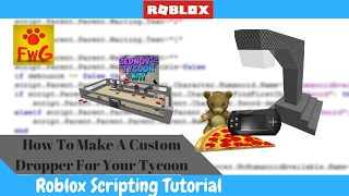 How To Make A Custom Dropper For Your Tycoon In Roblox!