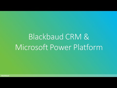 An introduction to Blackbaud CRM & Microsoft Power Platform