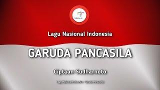 Gambar cover Garuda Pancasila - Lagu Nasional Indonesia (dengan Lirik)