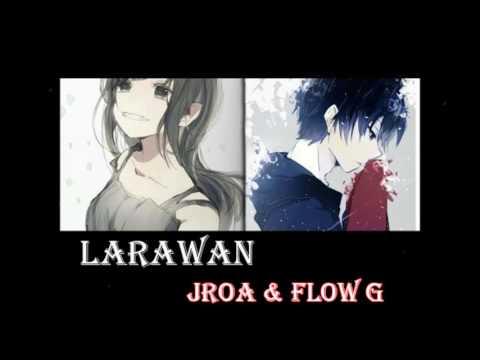 Nightcore - Larawan Ex Battalion Jroa x Flow G