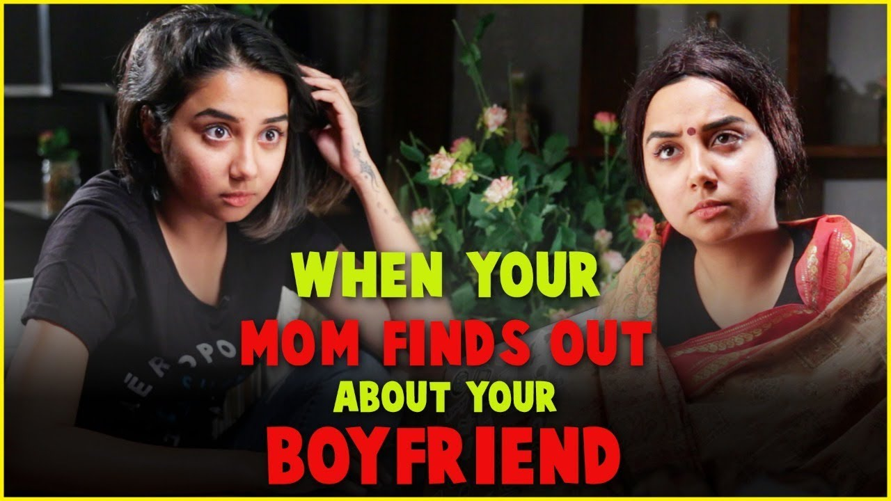 When Your Mom Finds out About Your Boyfriend | MostlySane #1