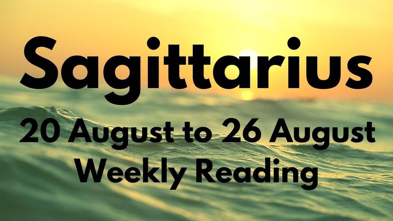 sagittarius weekly 20 to 26 tarot reading 2020