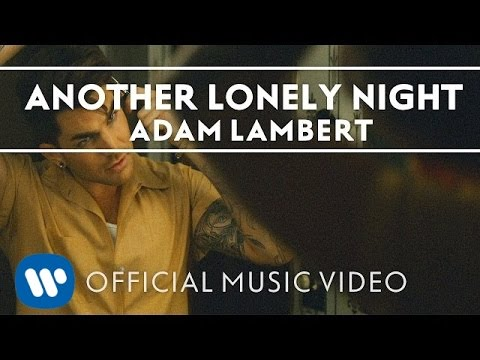 Adam Lambert – Another Lonely Night [Official Music Video]