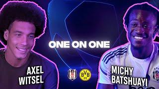 One On One | Axel Witsel / Michy Batshuayi