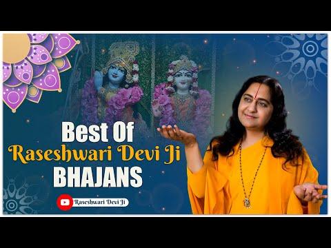 Top 10 Radha Krishna Bhajan By Poojaniya Raseshwari Devi Ji